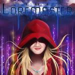 Loremaster Revised by joelduggan