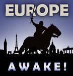 Awake, Europe!