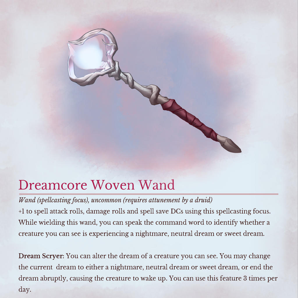 Dreamcore Woven Wand Evolved By Cephceph On Deviantart Wand, uncommon (+1) rare (+2) or very rare (+3) (requires attunement by a spellcaster). dreamcore woven wand evolved by