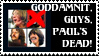 Dammit, Guys, Paul is Dead. by Instant-x-Karma