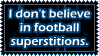 Football Superstitions by FlacidPenis