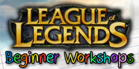 League of Legends Beginner Workshop (News Post) by WhammoFTW