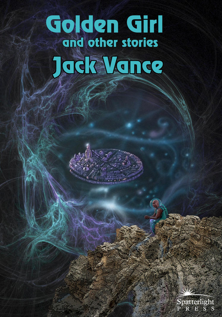 Jack Vance Golden Girl by taisteng