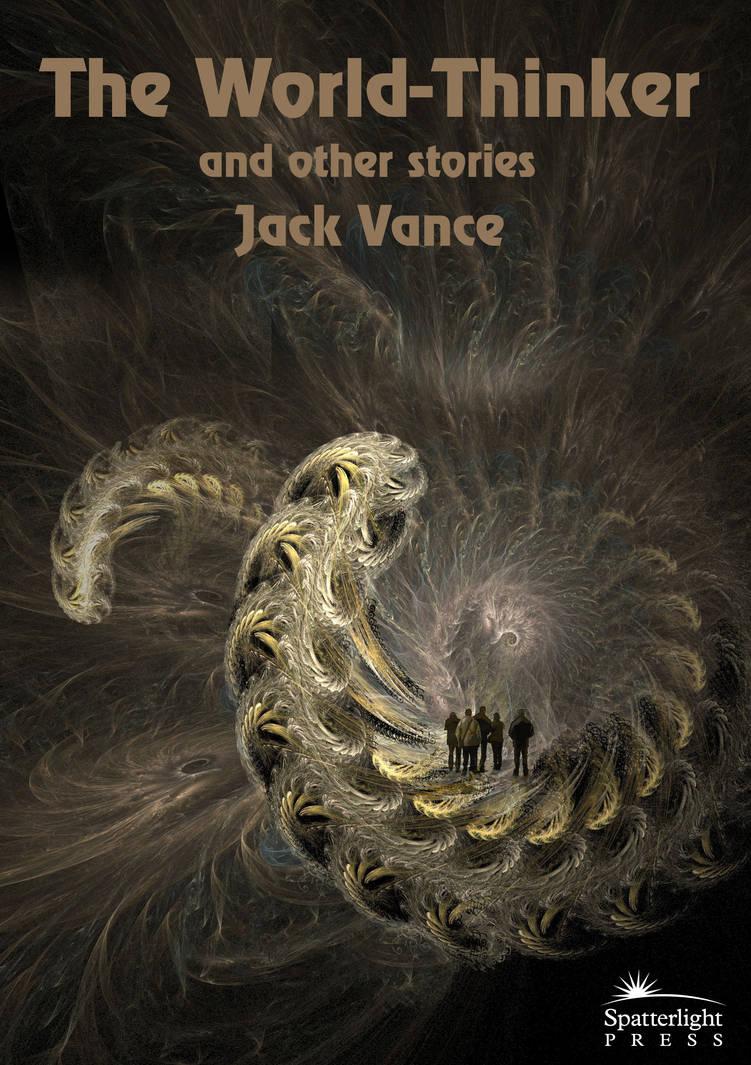 Jack Vance The World-Thinker by taisteng