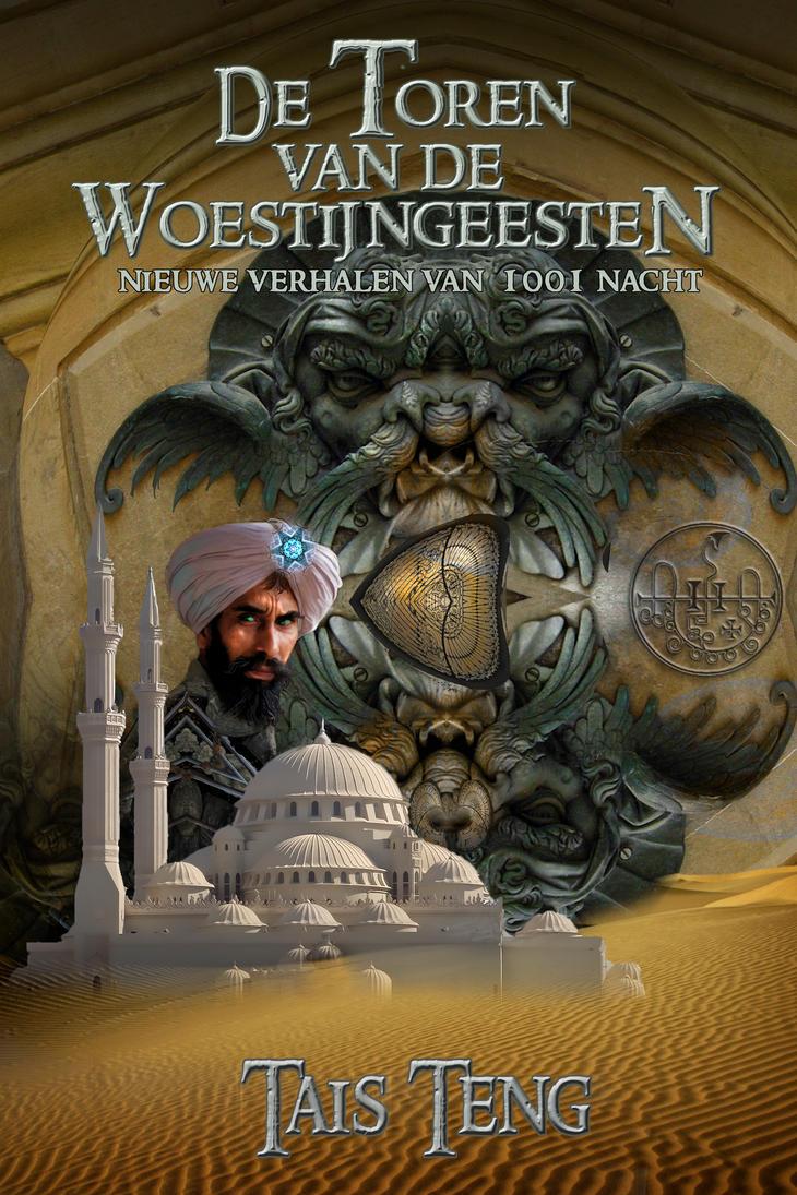 Cover for DE TOREN VAN DE WOESTIJNGEESTEN by taisteng