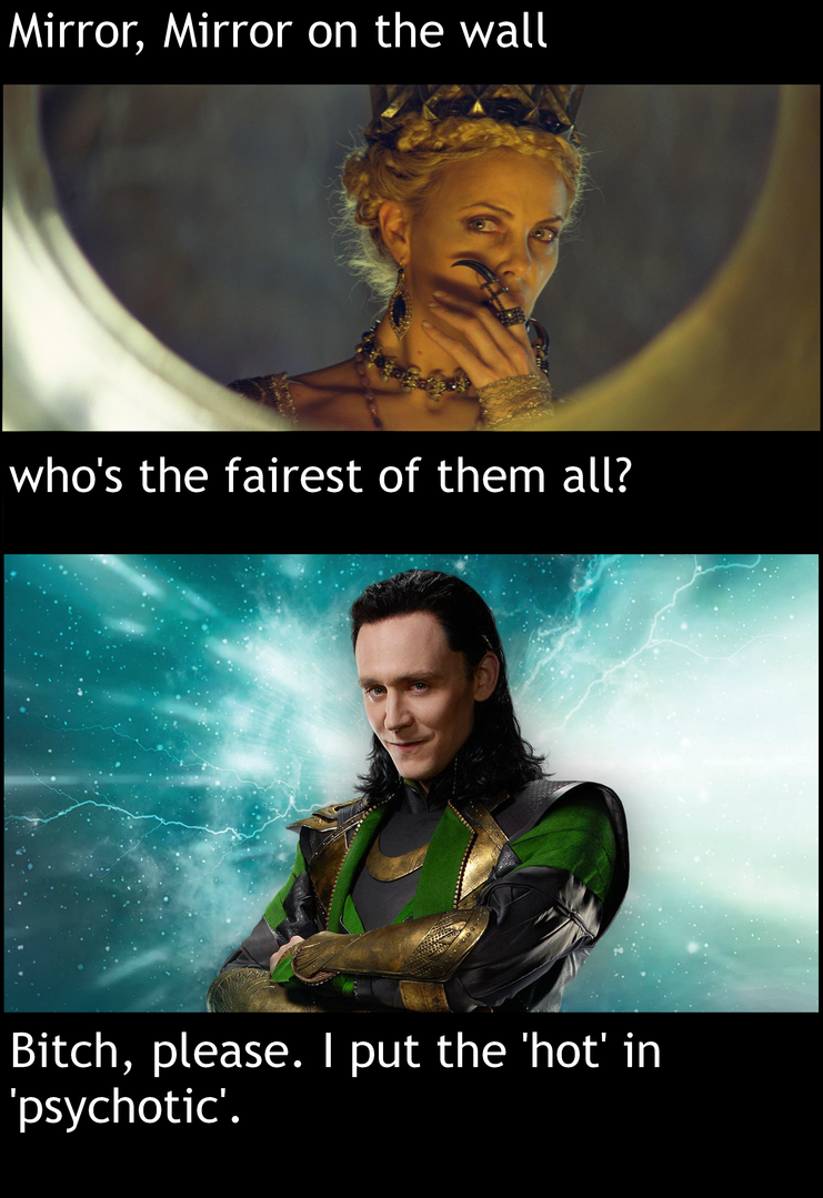 Mirror mirror movie memesmirroree download funny cute memes mirror mirror loki puts the hot in psychotic by bairinde on amipublicfo Choice Image