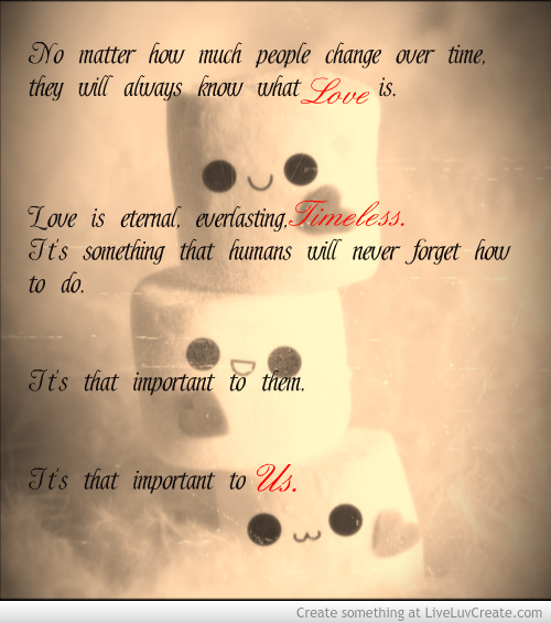 17 Timeless Love Quotes: Love Is Timeless By Lexi61299 On DeviantArt