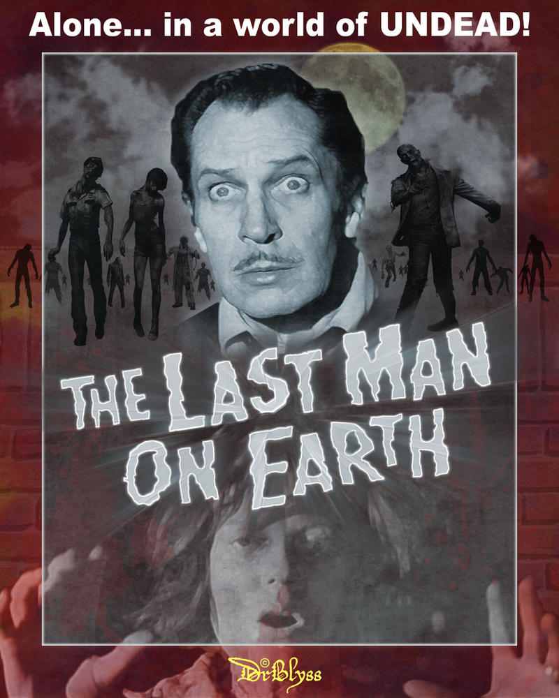 The last man on earth by drblyss