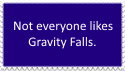 Stamp: Not everyone likes Gravity Falls. by 64SuperNintendo