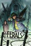Ferals-Swarm Descends