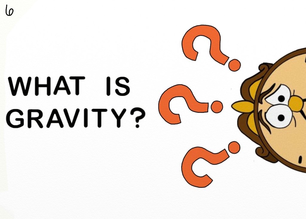 6. What is gravity by widfl