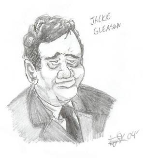 Jackie Gleason?