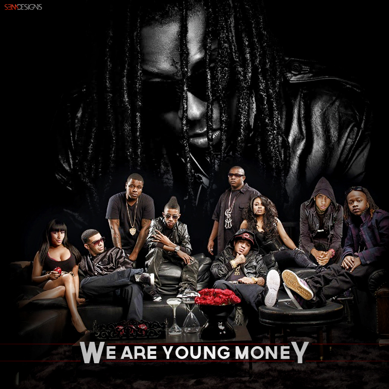 We Are Young Money by SBM832 on DeviantArt