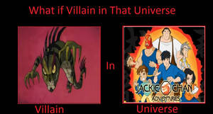 What if chase young is in jackie chan adventures