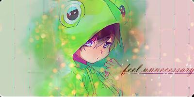 Feel Unnecessary ~ By KouichiShieki