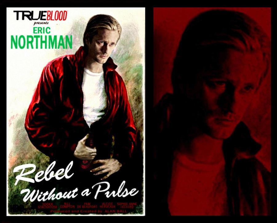 true blood eric northman pics. True Blood Eric Northman Rebel