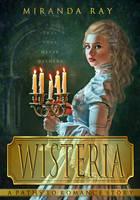Wisteria Book Cover by riogirl9909