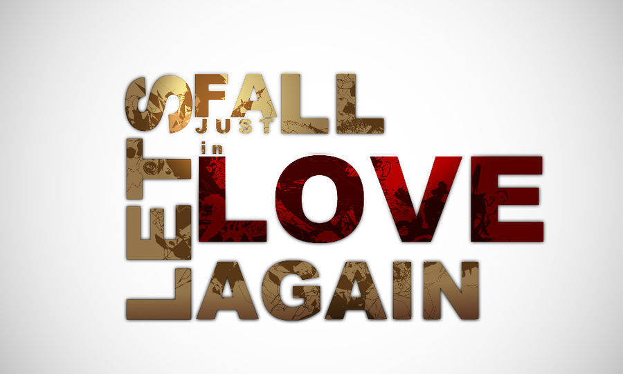 Let's Just Fall In Love Again