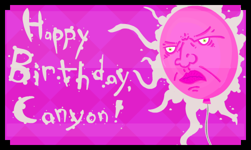 Birthday for Canyon by BitmapPirate