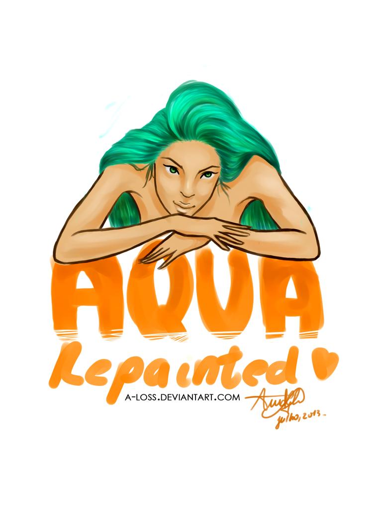 Aqua Repainted by A-Loss