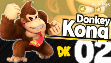[4K] Super Smash Bros. Ultimate - 02 Donkey Kong