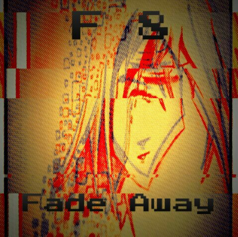 Fade Away Music art (READ DESCRIPTION) by F8EDM