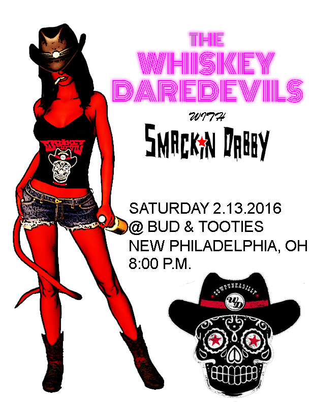 2-13-2016 Whiskey Daredevils With Smackin Dabby by robotpope