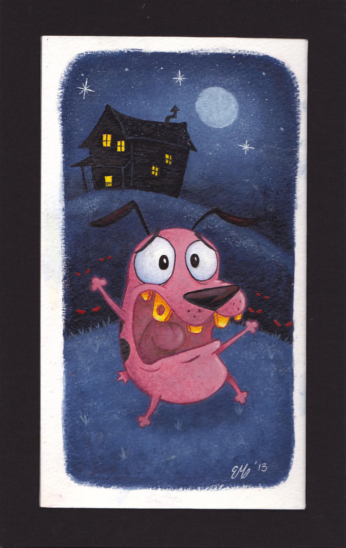 Courage the cowardly dog!! by Erick-Martinez5