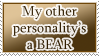 Other Personality is a Bear STAMP by kuroitenshi13