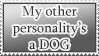 Other Personality is a Dog STAMP by kuroitenshi13