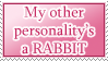 Other Personality is a Rabbit STAMP by kuroitenshi13