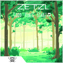 Zetzl - Good Vibes Start Cover Artwork (Redux) by TronicMusic