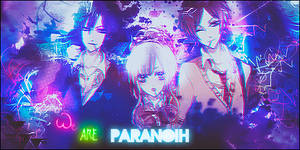 We are Paranoih by Grifin-Taw