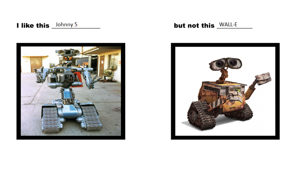 I Like Johnny 5 But Not WALL-E By ChipmunkRaccoonOz On