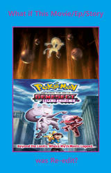 What if Pokemon Movie 16 and prequel were re-edit?