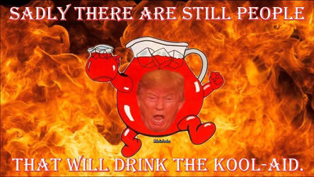 Are You Ready to Drink The Kool-Aid? by Melodiezmelz