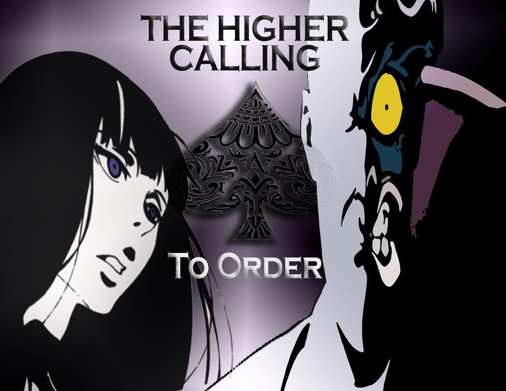 BATMAN - The Higher Calling to Order by Kyukitsune