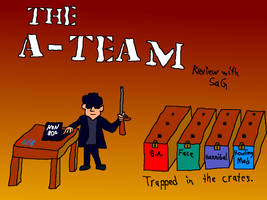 The A-Team (Movie Rehab Pilot Episode) by jackhopeart