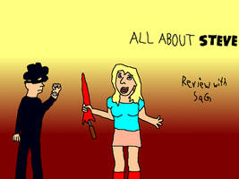 All About Steve (Movie Rehab Episode 3) by jackhopeart