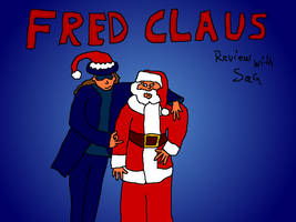 Fred Claus (Movie Rehab Episode) by jackhopeart