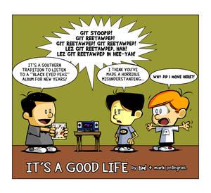 It's a Good Life 01.01.12