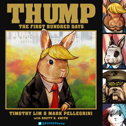THUMP The First Bundred Days by ninjaink