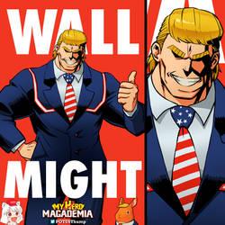Wall Might - My Hero MAGAdemia by ninjaink