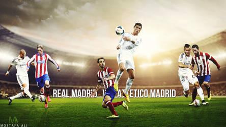 Real Madrid v Atletico Madrid Wallpaper 2014/2015 by mostafarock