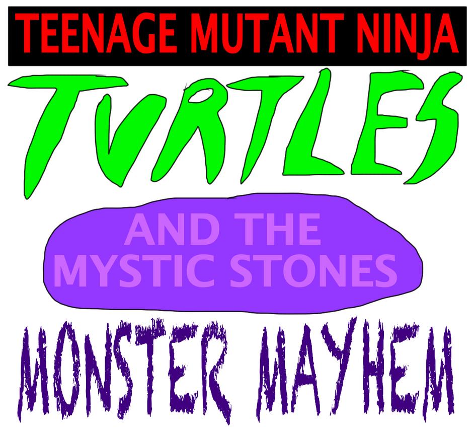 TMNT and The Mystic Stones: Monster Mayhem by jacobyel