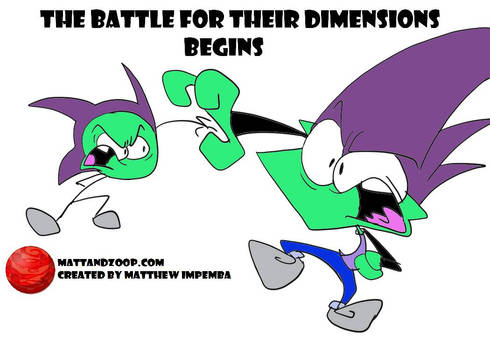 The Battle for their Dimensions Begins!