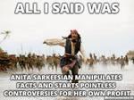 Anita Sarkeesian Critics be Like