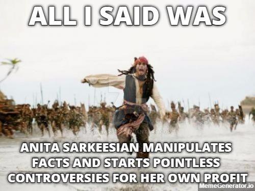 Anita Sarkeesian Critics be Like by ToaNaruto