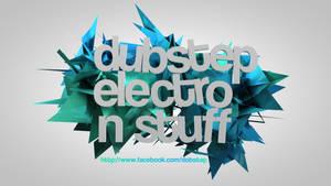 dubstep electro n stuff