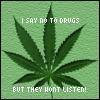 no to drugs. by DanaNofx